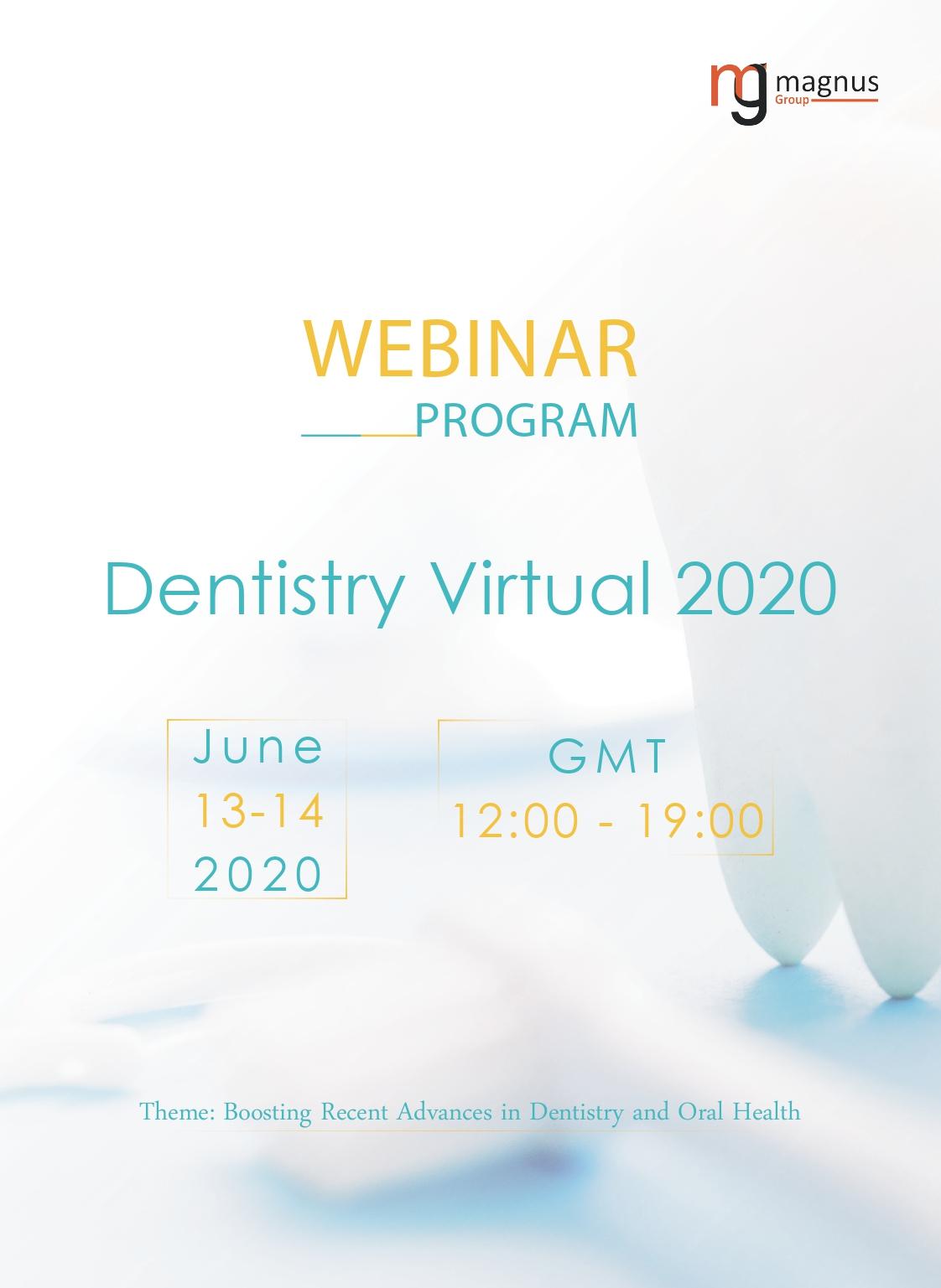 1st Edition of International Webinar on Dentistry and Oral Health | Online Event Program